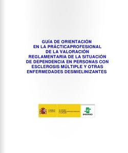Guía de práctica profesional de la valoración reglamentaria de la situación de dependencia