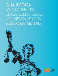 Guía Jurídica para la defensa de los derechos de las personas con EM