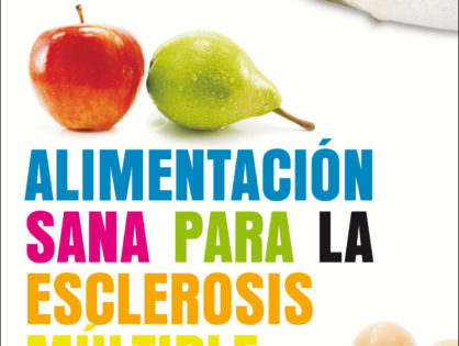 Alimentación Sana para la Esclerosis Múltiple