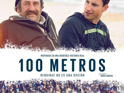 '100 metros': Rendirse no es una opción